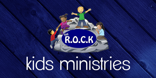 The ROCK Kids Ministry