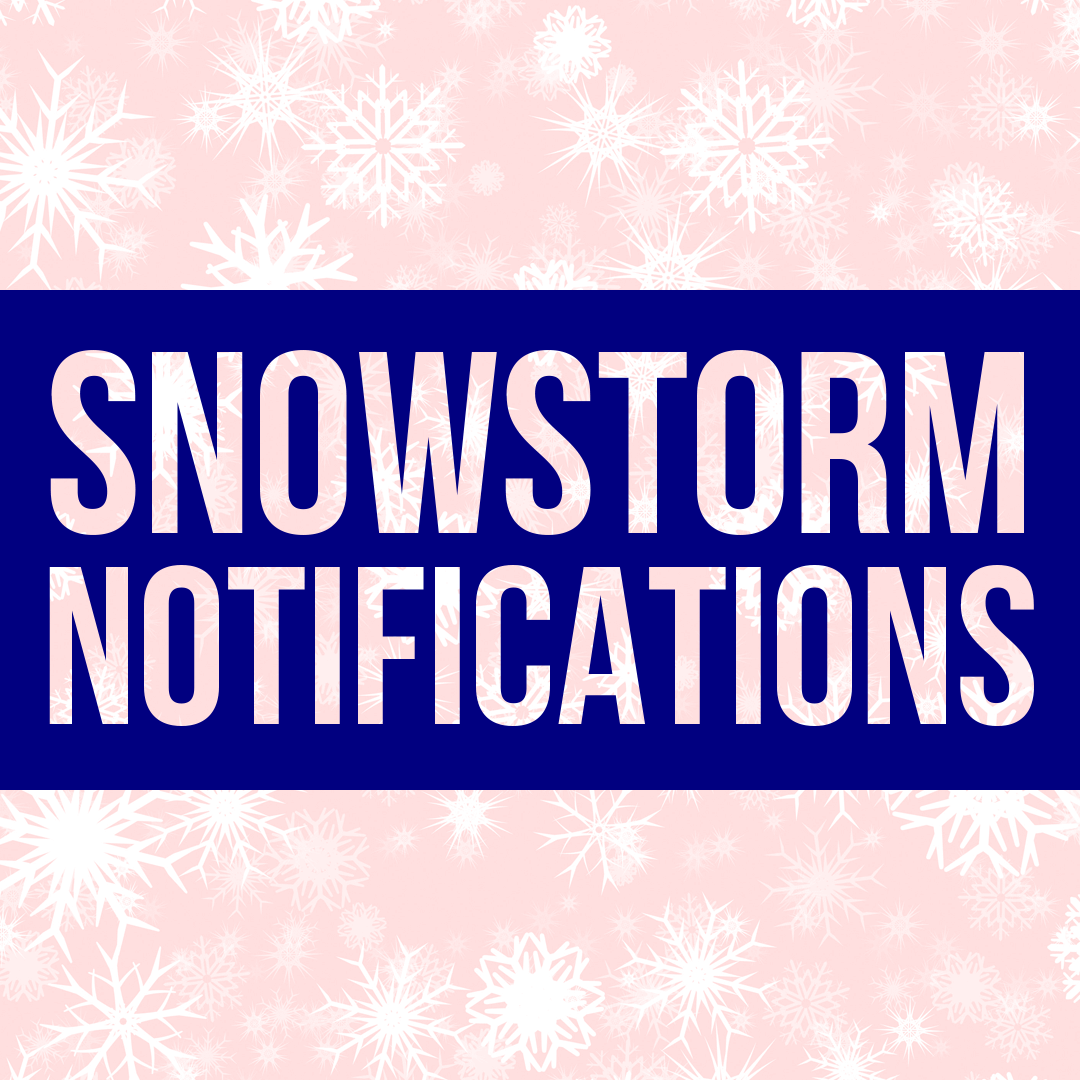 Snowstorm Notifications