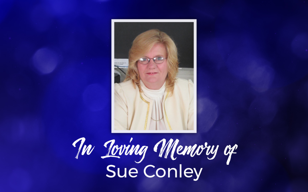 In Loving Memory of Sue Conley