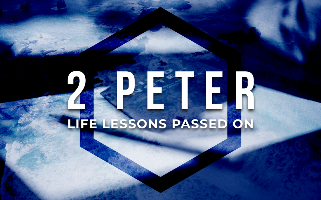 2 Peter – Week 4 – Wake Up & Remember