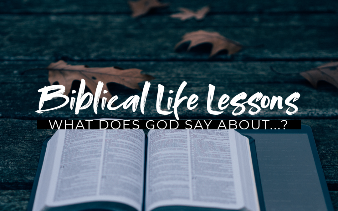 Biblical Life Lessons – Week 3 – Marriage
