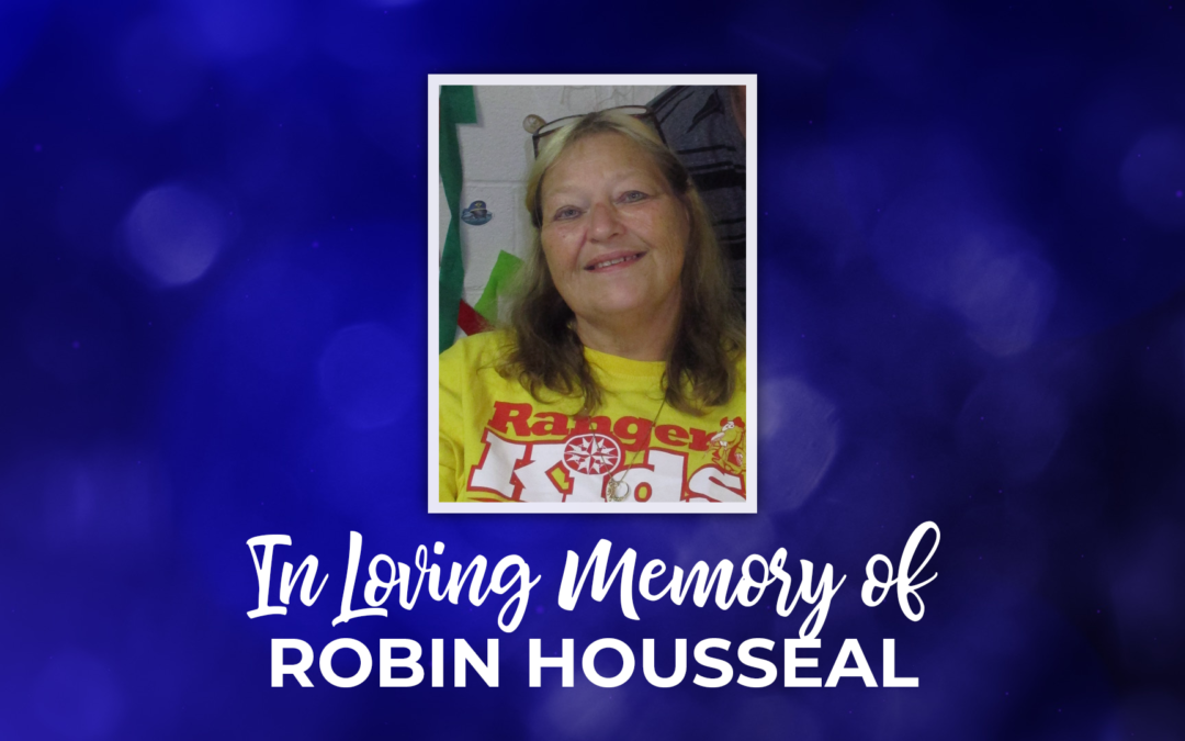In Loving Memory of Robin Housseal