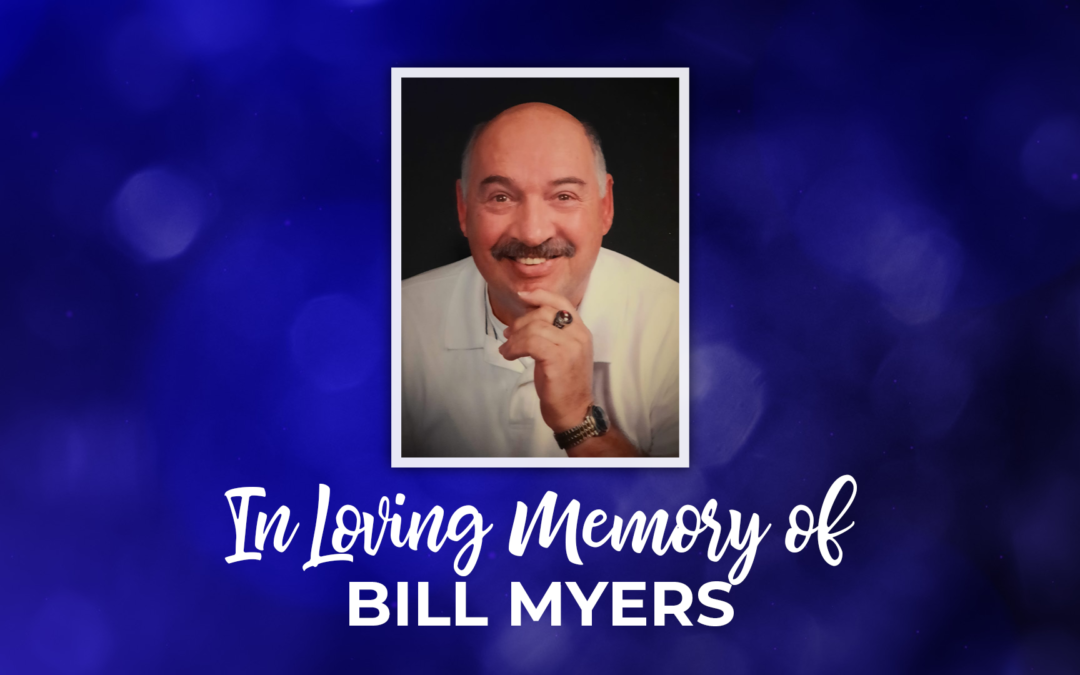 In Loving Memory of Bill Myers