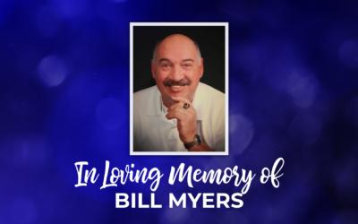In Loving Memory of Bill Myers